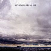 Some Mad Hope by Matt Nathanson