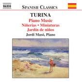 TURINA: Piano Music, Vol. 4 - Ninerias / Miniaturas / Jardins d'enfants by Jordi Maso