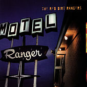 Ranger Motel by Red Dirt Rangers