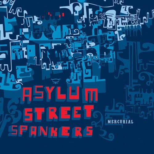 Mercurial by Asylum Street Spankers