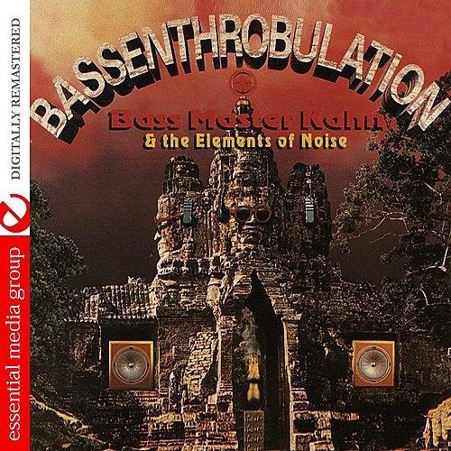Bassenthrobulation by Bass Master Khan