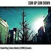 Sun up Sun Down by Various Artists