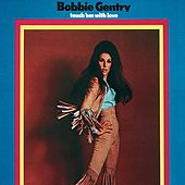 Touch 'Em With Love von Bobbie Gentry