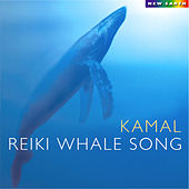 Reiki Whale Song by Kamal