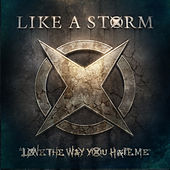 Love the Way You Hate Me by Like A Storm
