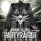 Speakah Killers - EP de Various Artists