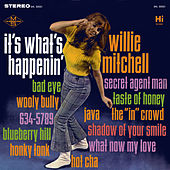 It's What's Happenin' by Willie Mitchell