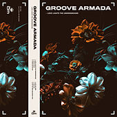 Love Lights the Underground de Groove Armada