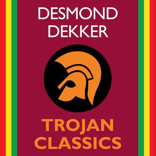 Trojan Classics by Desmond Dekker