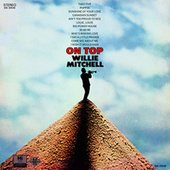 On Top by Willie Mitchell