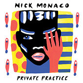 Private Practice von Nick Monaco