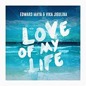 Love of My Life de Edward Maya
