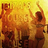 Ibiza's House of House von Various Artists