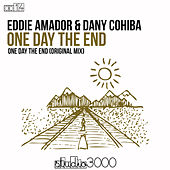 One Day the End (Original Mix) by Eddie Amador
