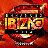 Enhanced Music: Enhanced Ibiza 2014 - EP von Various Artists