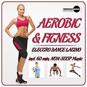 Aerobic & Fitness. Electro Dance Latino - EP by Various Artists