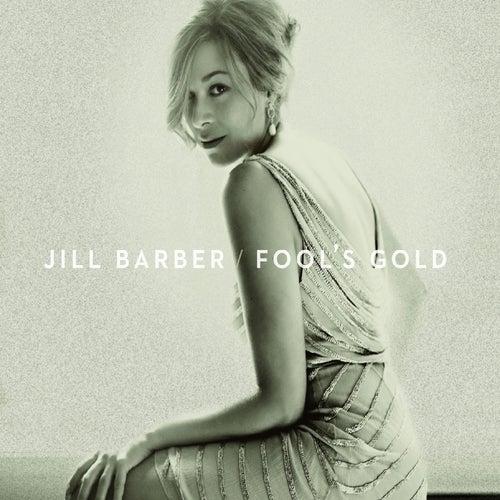 Fool's Gold von Jill Barber