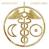 Golden Skies de Mono/Poly