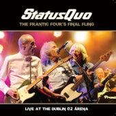 The Frantic Four's Final Fling - Live At the Dublin O2 Arena de Status Quo