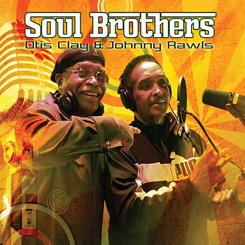 Soul Brothers by Otis Clay