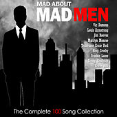 Mad About Mad Men - The Complete 100 Song Collection by Various Artists
