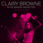 Love Cliques by Clairy Browne