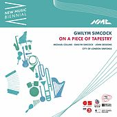 Gwilym Simcock: On a Piece of Tapestry (New Music Biennial) [Live] by City of London Sinfonia, Michael Collins, Gwilym Simcock