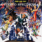Bob and Ray Throw a Stereo Spectacular de Various Artists