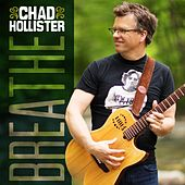 Breathe by Chad Hollister