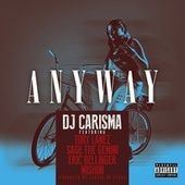 Anyway by DJ Carisma