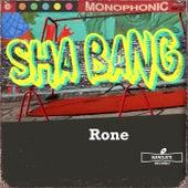 Sha Bang by Rone