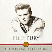 The Crucial Collection by Billy Fury