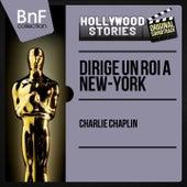 Dirige un roi à New-York (Original Motion Picture Soundtrack, Mono Version) von Charlie Chaplin (Films)