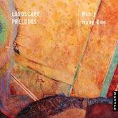 Landscape Preludes by Henry Wong Doe