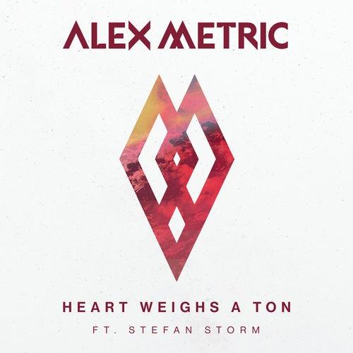 Heart Weighs A Ton (feat. Stefan Storm) by Alex Metric