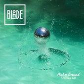 Higher Ground (feat. Charli Taft) von Blonde