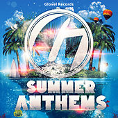 Glovel Records Summer Anthems by Various Artists