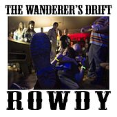 Rowdy by The Wanderer's Drift