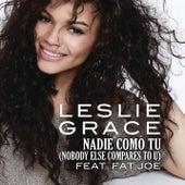 Nadie Como Tú (Nobody Else Compares to U) de Leslie Grace