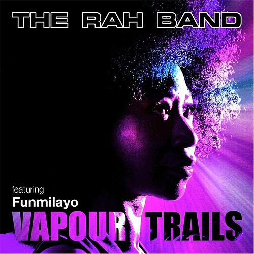 Vapour Trails by Rah Band