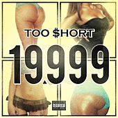 19,999 - Single von Too Short