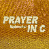 Prayer in C by Highmaker