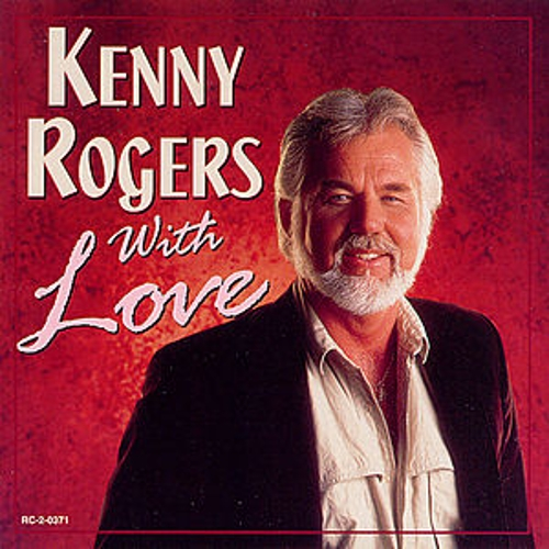With Love by Kenny Rogers
