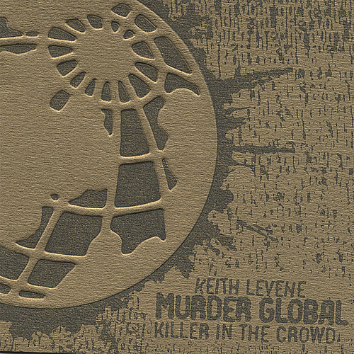 Killer In The Crowd Collector's Limited Edition Ep by Keith Levene