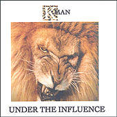 Under The Influence de K-Man