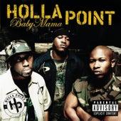 Baby Mama (featuring Three 6 Mafia) by Holla Point