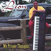 My Private Thoughts by Leon The Jazzman