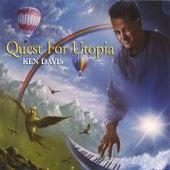 Quest For Utopia by Ken Davis