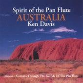 Spirit Of The Pan Flute Australia by Ken Davis