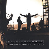 Escape from Bellevue and Other Stories... by Knock-Out Drops